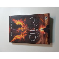 El cielo ardiente - Sherry Thomas